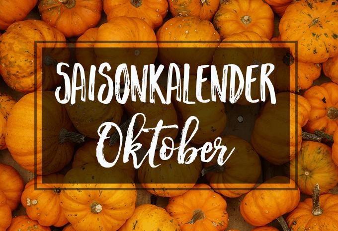 Saisonkalender Oktober + 10 passende vegane Rezeptideen
